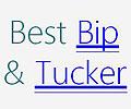 BEST BIP & TUCKER
